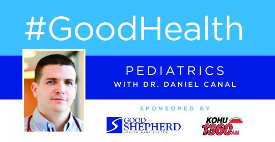 Good Health: Pediatrics with Dr. Daniel Canal