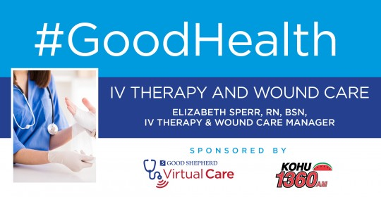 IV Therapy and Wound Care with Elizabeth Sperr, RN, BSN, IV Therapy & Wound Care Manager