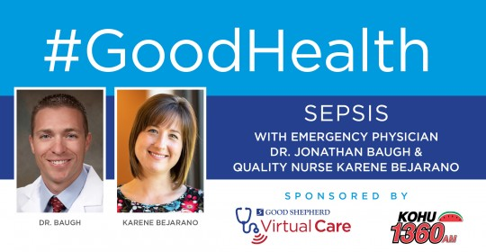 Sepsis with Emergency Physician Dr. Jonathan Baugh & Quality Nurse Karene Bejarano