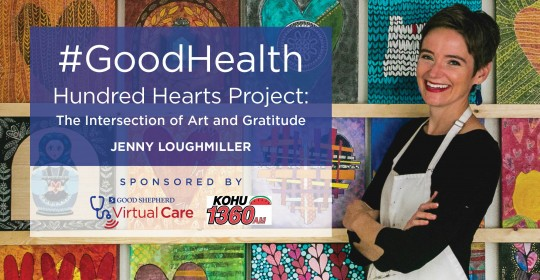 Hundred Hearts Project: The Intersection of Art and Gratitude with Jenny Loughmiller