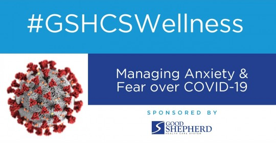 Managing Anxiety & Fear over COVID-19